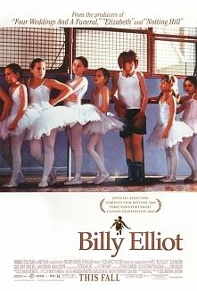 Billy Elliot mogę zawsze oglądać :)