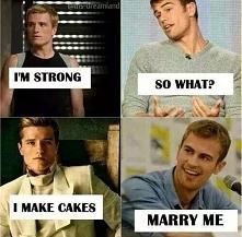 """""""- Jestem silny. - I co? - Robię ciastka. - Wyjdź za mnie."""""""