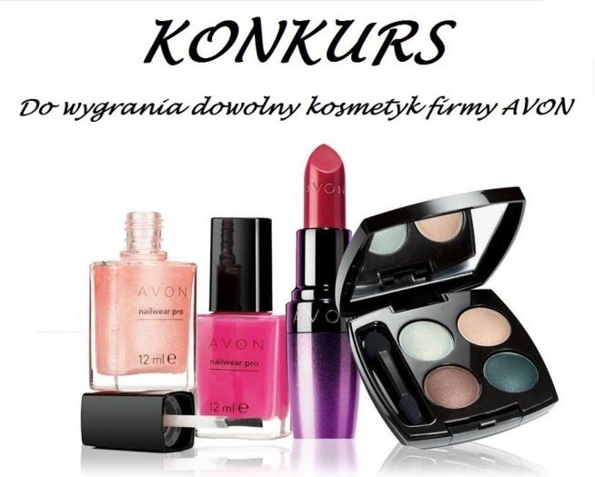 """Wygraj dowolny kosmetyk firmy Avon !! :)  Więcej info na Facebooku:  """"Avon - Bo piękno jest w Tobie"""""""