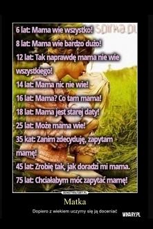 z wiekiem doceniamy swoje MAMY