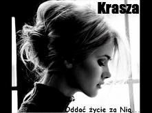 Krasza - Oddać życie za Nią