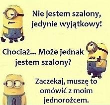 Nie jestem szalony, jestem ...