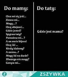gdzie mama?