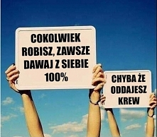 Dawaj 100%! ;)