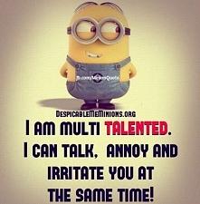 I am multi talented...