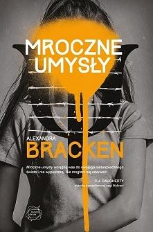 Alexandra Bracken - Mroczne Umysły Książka jest czymś pięknym! Druga na mojej...