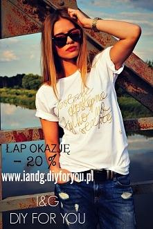 """iandg.diyforyou.pl <3 Weekendowa promocja na białą koszulkę !!! """" Jes..."""