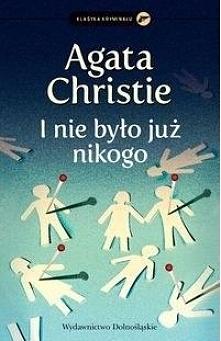 """Agata Christie """"I nie było już nikogo"""""""