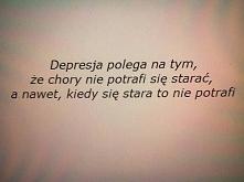 'Bo depresja jak tyfus niszczy społeczeństwo I niektórzy poddają się tej...