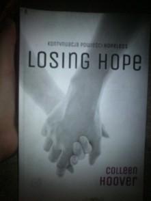 Druga częsć ,,Hopeless,,.Losing Hope <33