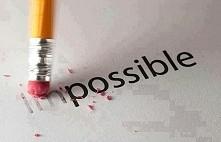 niemożliwe staje się możliwe