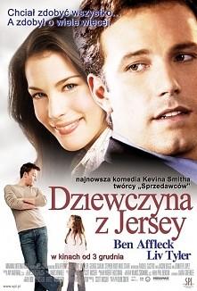 Dziewczyna z Jersey. Ollie Trinkie (Ben Affleck) to człowiek sukcesu. Ma świe...