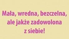 Cała ja ;)
