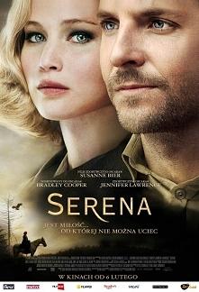 Serena (2014) dramat George i Serena osiadają w Karolinie Północnej. Wykorzys...