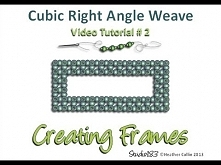 Cubic Right Angle Weave video tutorial - Create a Frame