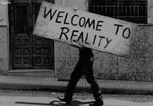 witamy w rzeczywistości... Bo to Ból sprawia że Dorastamy...