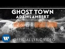 Adam Lambert -Ghost Town [Official Lyric Video]