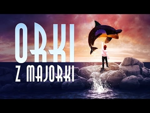 """Orki z Majorki"" (Official Video Clip)"