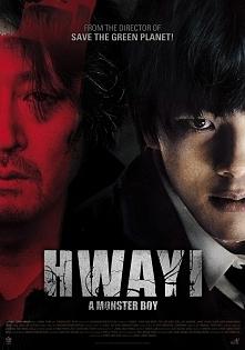 Hwayi: A Monster Boy -- Hwa-i (Jin-goo Yeo) został porwany jako dziecko przez Seok-tae (Yoon-seok Kim), szefa gangu, którego członkowie wychowali chłopca jak syna. Mając pięciu ...