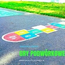 Gry podwórkowe przypomnij sobie jak grać:)