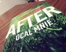 """Trzecia część """"After"""". Jedna z najlepszych serii jakie czytałam <..."""