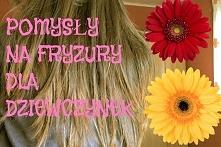pomysły na fryzury dla dziewczynek