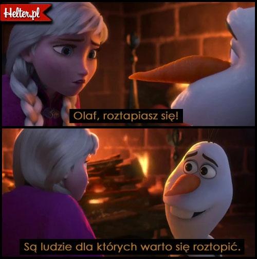 Olaf najlepszy <3