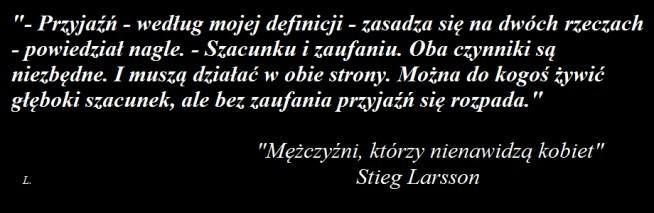 """""""MĘŻCZYŹNI, KTÓRZY NIENAWIDZĄ KOBIET"""" - Stieg Larsson"""