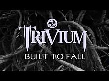Trivium - Built To Fall Aco...