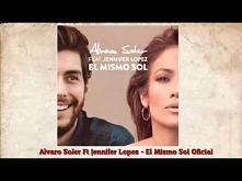 Alvaro Soler Ft Jennifer Lopez El Mismo Sol (Oficial Audio)