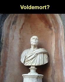 Voldemort ? :D