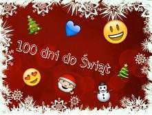 100 dni do Świąt Bożego Narodzenia!!! :D♡