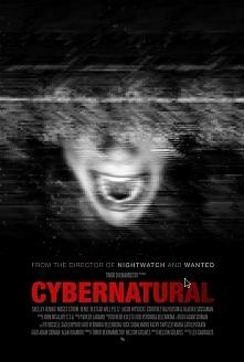 """Horror/Thriller (2014) """"Cybernatural""""  Po publicznym ośmieszeniu La..."""