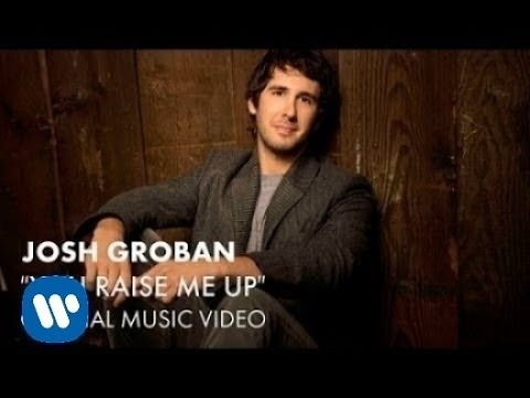 Josh Groban - You Raise Me Up (Official Music Video)
