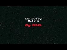 RED - Gravity Lies