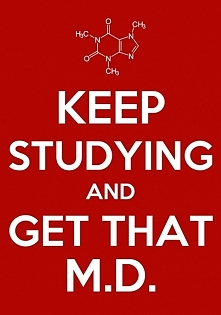 keep studying! ;3