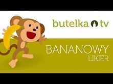 Prosty przepis na smaczny likier bananowy