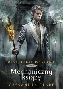 Mechaniczny książę Cassandra Clare