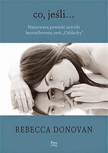 Rebecca Donovan - Co, jeśli...