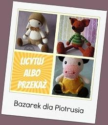 Kochani, pomóżcie Piotrusio...