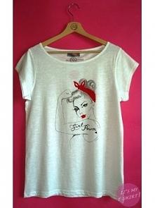 GIRL POWER! Każda kobieta powinna mieć taki t-shirt! Ach niech wiedzą faceci że mamy moc ;D