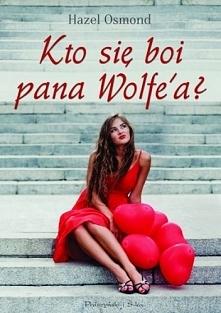 Hazel Osmond - Kto się boi pana Wolfe'a? Ellie Somerset kocha swojego sk...