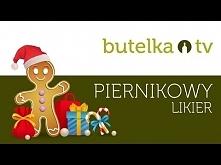 Świąteczny likier piernikowy - idealny prezent od Mikołaja lub pod choinkę