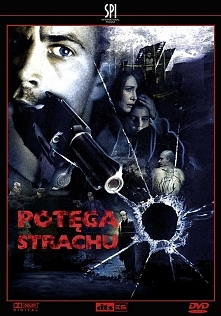Potęga Strachu.2006