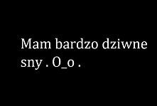 #dziwnesny