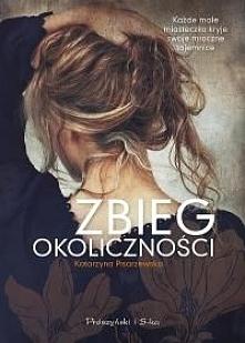 """""""Zbieg okoliczności"""" autorstwa Katarzyny Pisarzewskiej to powieść psychologiczno-obyczajowa, od której nie można się oderwać.     Każde miasteczko ma swoje mroczne taj..."""