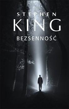 Stephen King - Bezsenność Los świata spoczywa na mężczyźnie cierpiącym na bez...