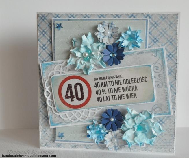 Kartka na 40-te urodziny z przymrużeniem oka.