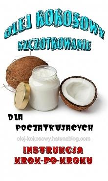 Czy wiecie, że olej kokosow...