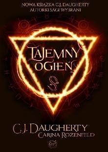 Tajemny ogień C.J. Daughert...